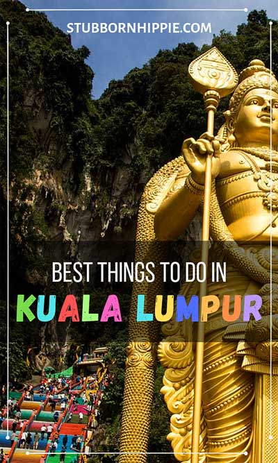 Best Things to Do in Kuala Lumpur