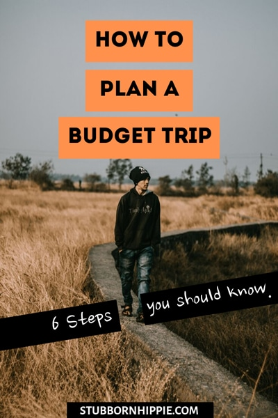 How to plan a budget trip?