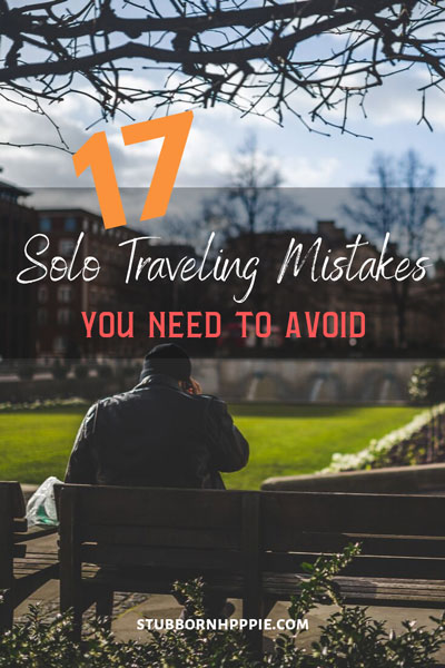 Solo Traveling Mistakes